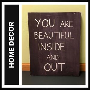 "Canvas Artwork ""You Are Beautiful Inside and Out"""